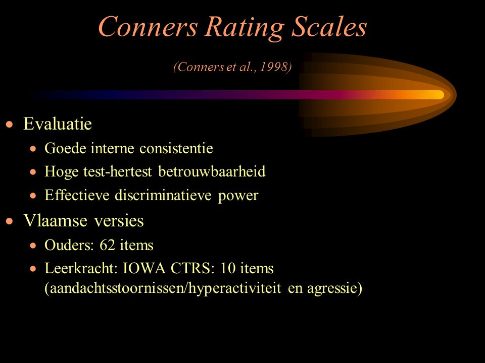 Conners Rating Scales (Conners et al., 1998)