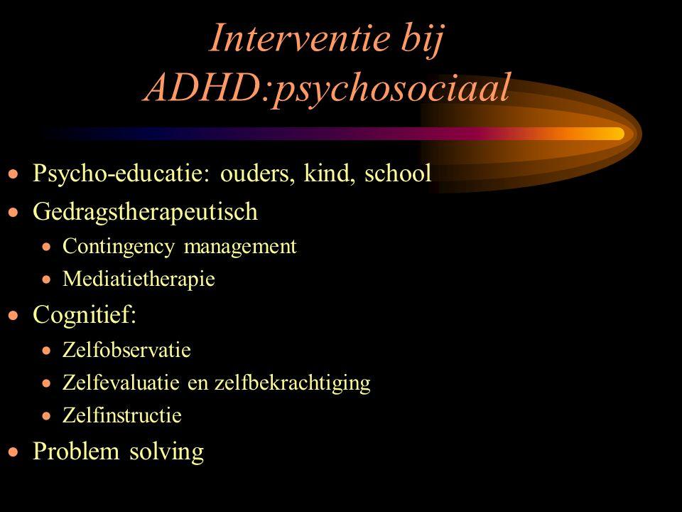 Interventie bij ADHD:psychosociaal