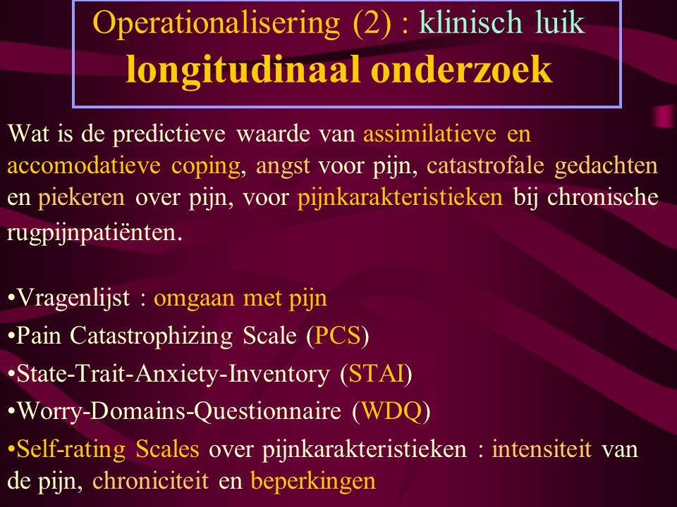 Operationalisering (2) : klinisch luik longitudinaal onderzoek