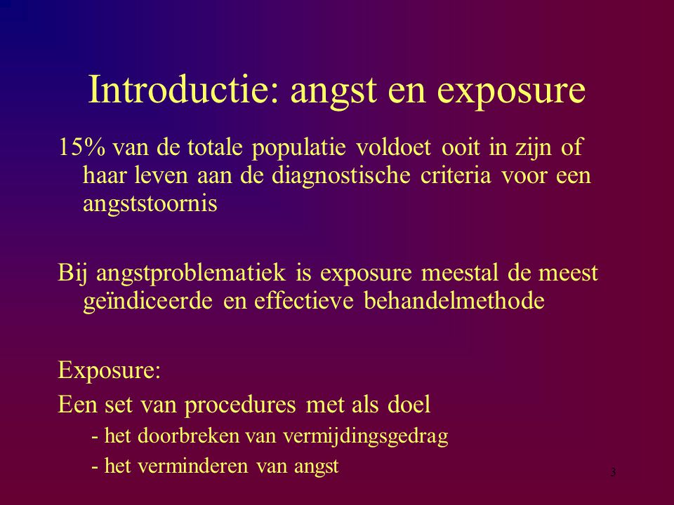 Introductie: angst en exposure
