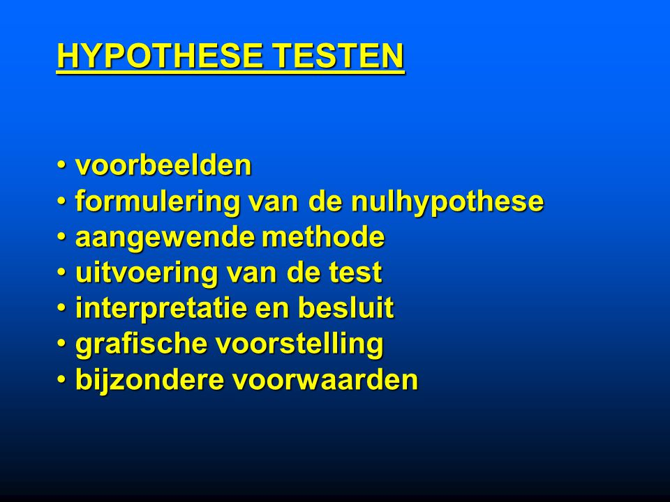 HYPOTHESE TESTEN voorbeelden formulering van de nulhypothese