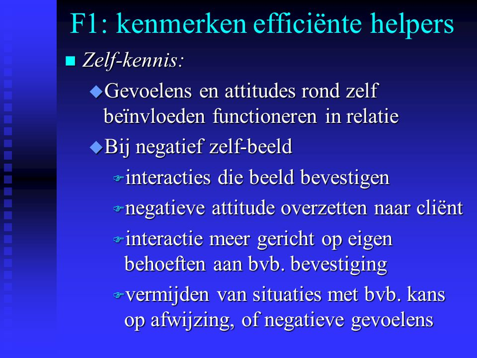 F1: kenmerken efficiënte helpers