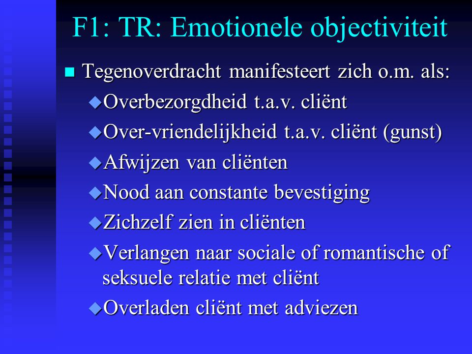 F1: TR: Emotionele objectiviteit