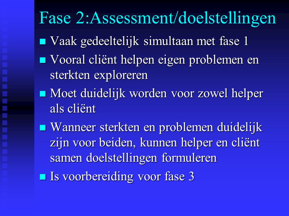 Fase 2:Assessment/doelstellingen