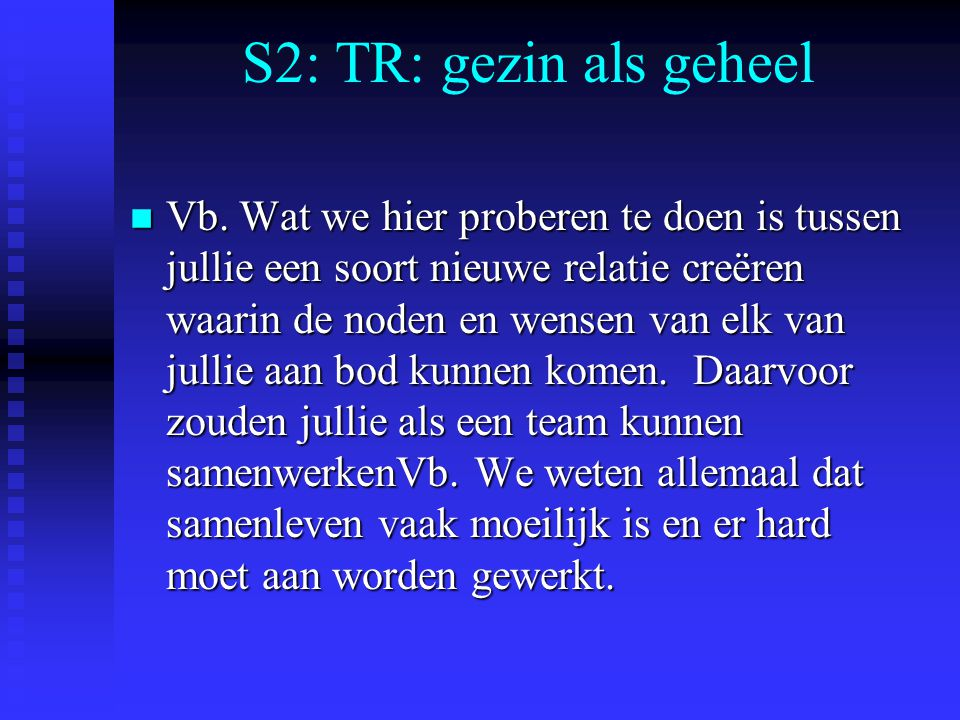 S2: TR: gezin als geheel
