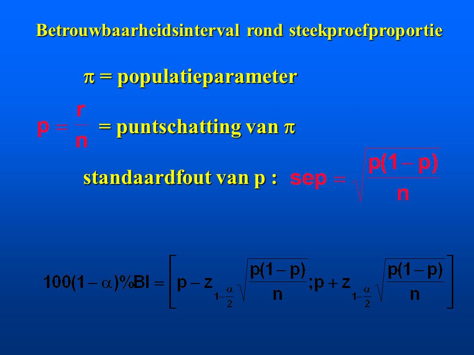  = populatieparameter = puntschatting van  standaardfout van p :