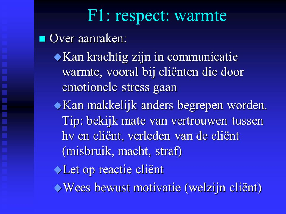 F1: respect: warmte Over aanraken: