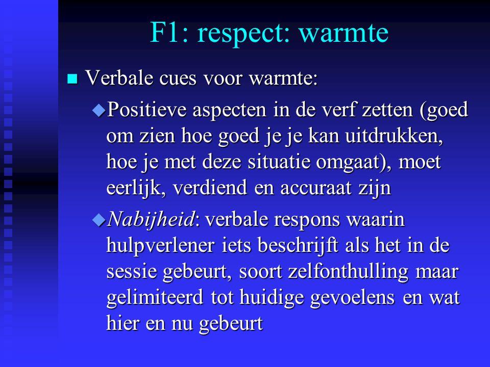 F1: respect: warmte Verbale cues voor warmte: