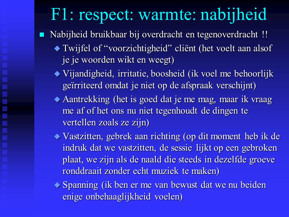 F1: respect: warmte: nabijheid