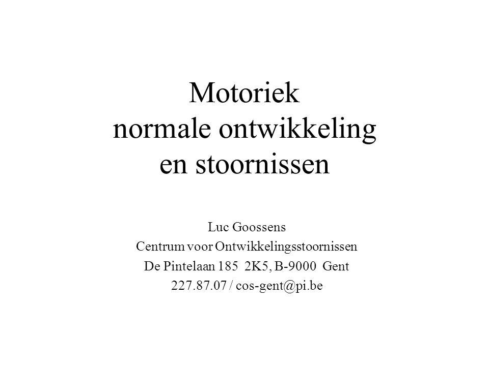 Motoriek normale ontwikkeling en stoornissen