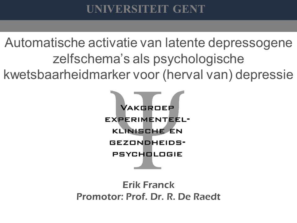 Erik Franck Promotor: Prof. Dr. R. De Raedt