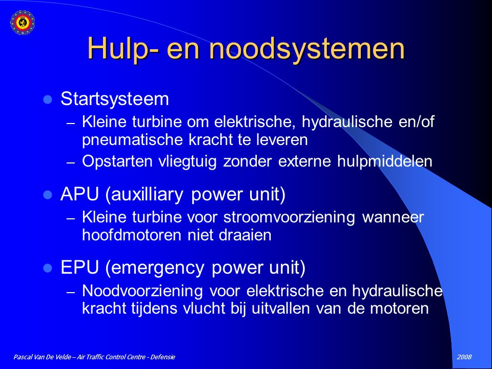 Hulp- en noodsystemen Startsysteem APU (auxilliary power unit)