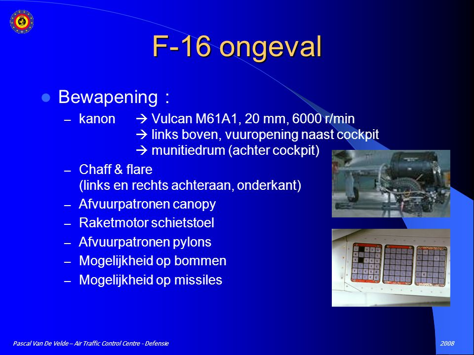 F-16 ongeval Bewapening :