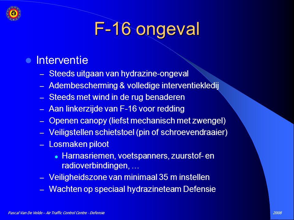 F-16 ongeval Interventie Steeds uitgaan van hydrazine-ongeval