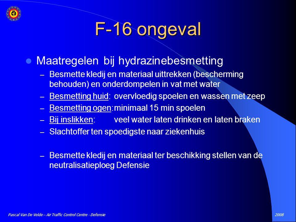 F-16 ongeval Maatregelen bij hydrazinebesmetting