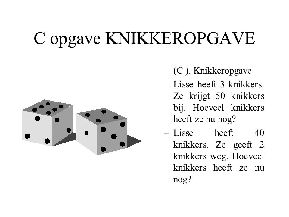 C opgave KNIKKEROPGAVE
