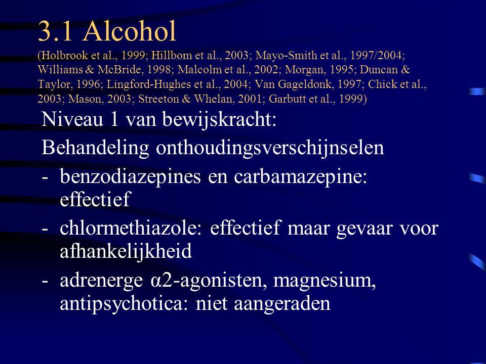 3. 1 Alcohol (Holbrook et al. , 1999; Hillbom et al
