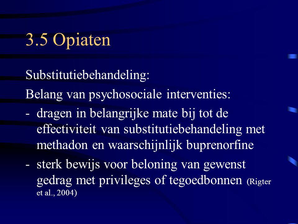 3.5 Opiaten Substitutiebehandeling: