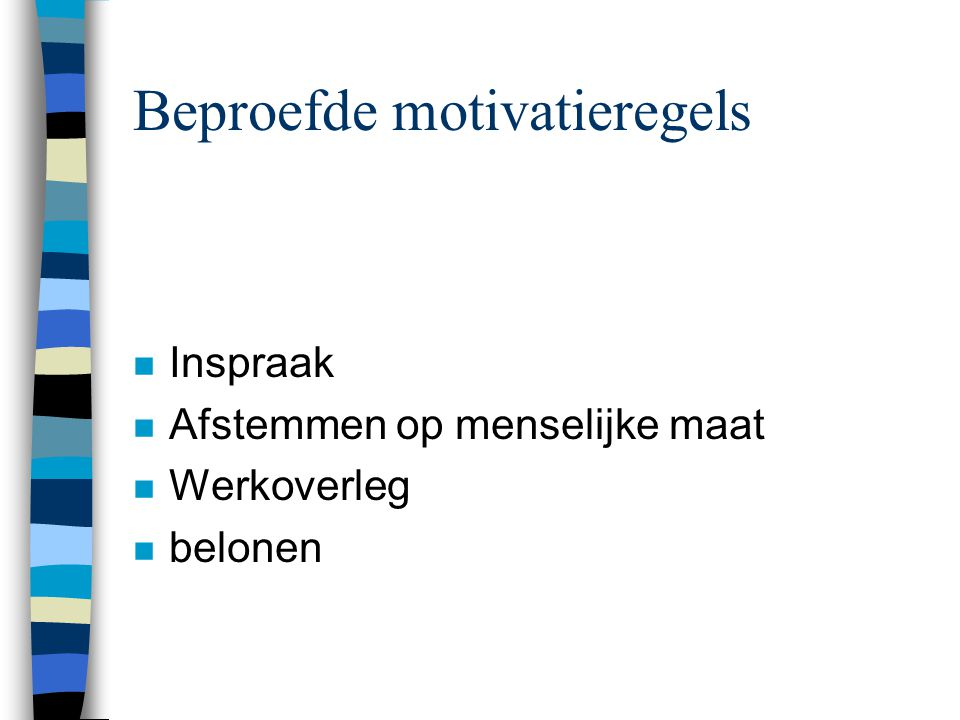 Beproefde motivatieregels