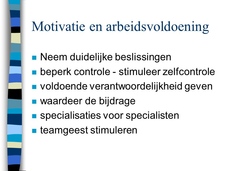 Motivatie en arbeidsvoldoening