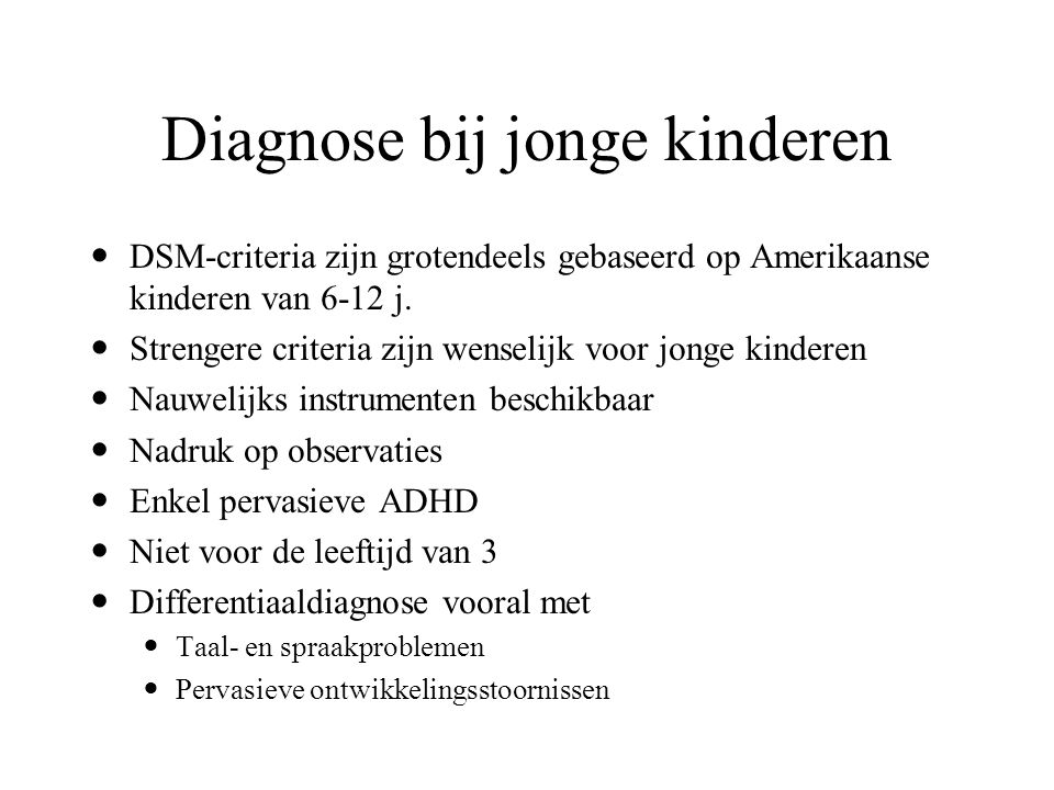 Diagnose bij jonge kinderen