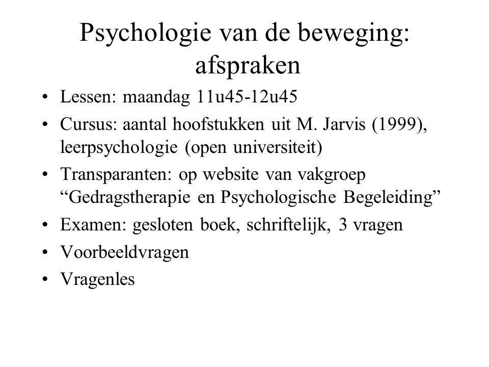 Psychologie van de beweging: afspraken