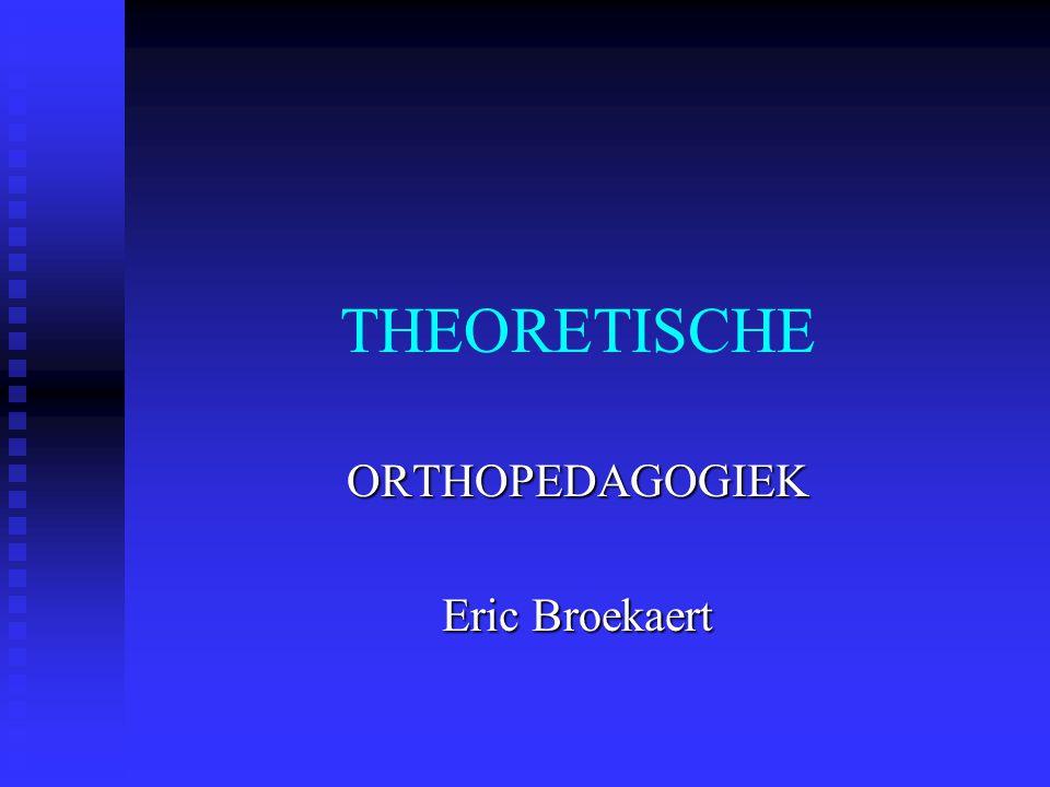 ORTHOPEDAGOGIEK Eric Broekaert
