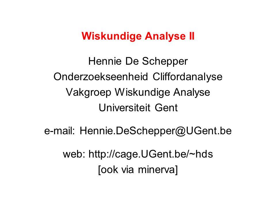 Onderzoekseenheid Cliffordanalyse Vakgroep Wiskundige Analyse