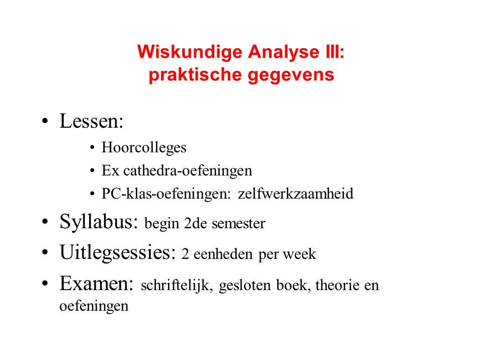 Wiskundige Analyse III: praktische gegevens