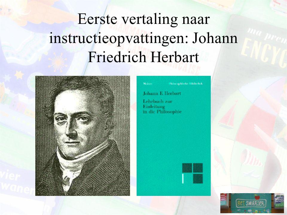 Eerste vertaling naar instructieopvattingen: Johann Friedrich Herbart