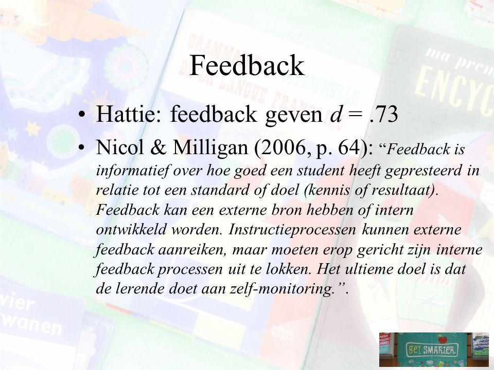 Feedback Hattie: feedback geven d = .73