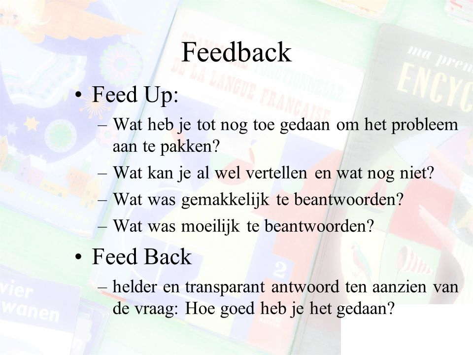 Feedback Feed Up: Feed Back