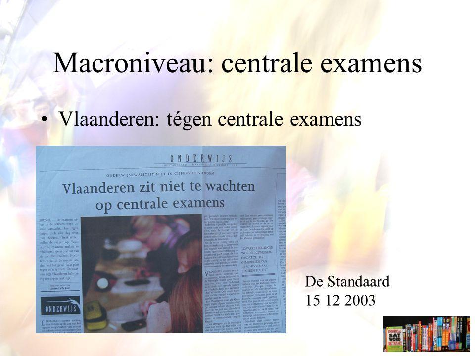 Macroniveau: centrale examens
