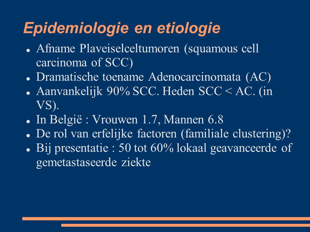 Epidemiologie en etiologie