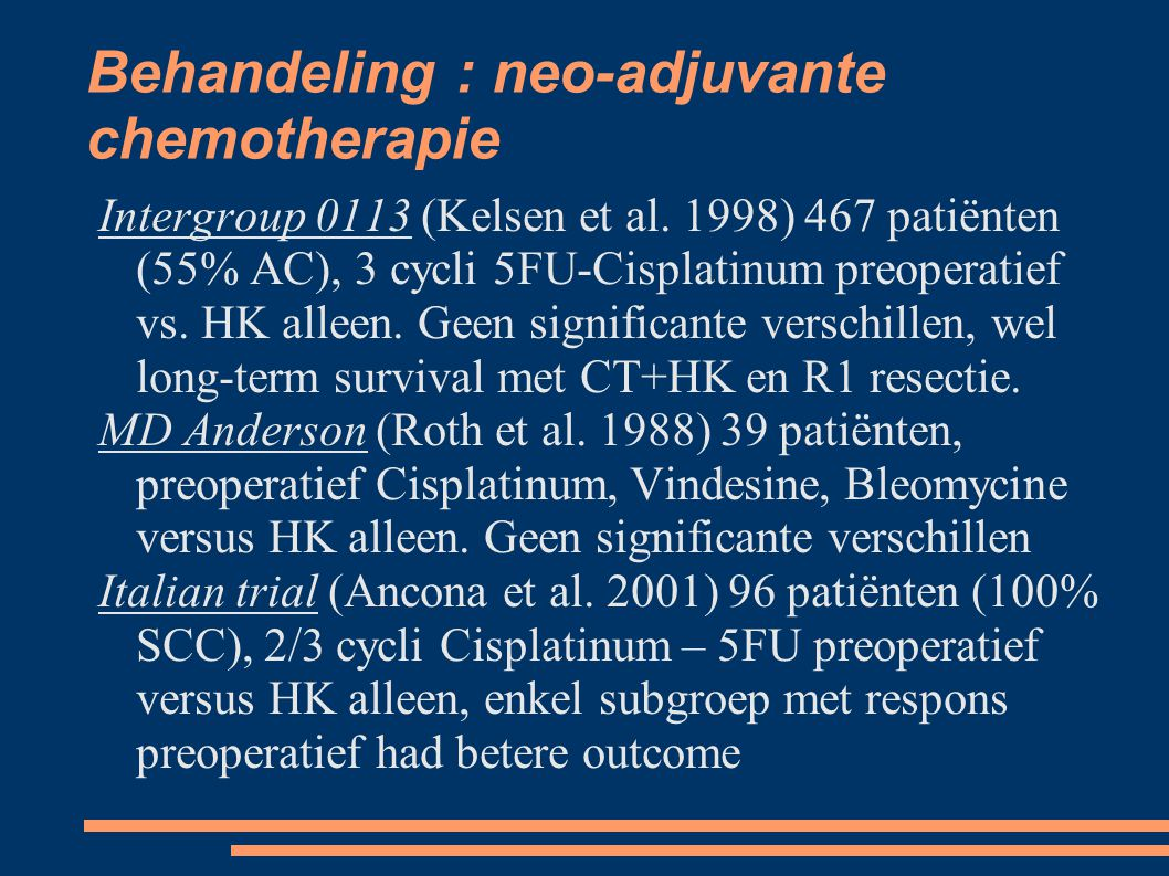 Behandeling : neo-adjuvante chemotherapie