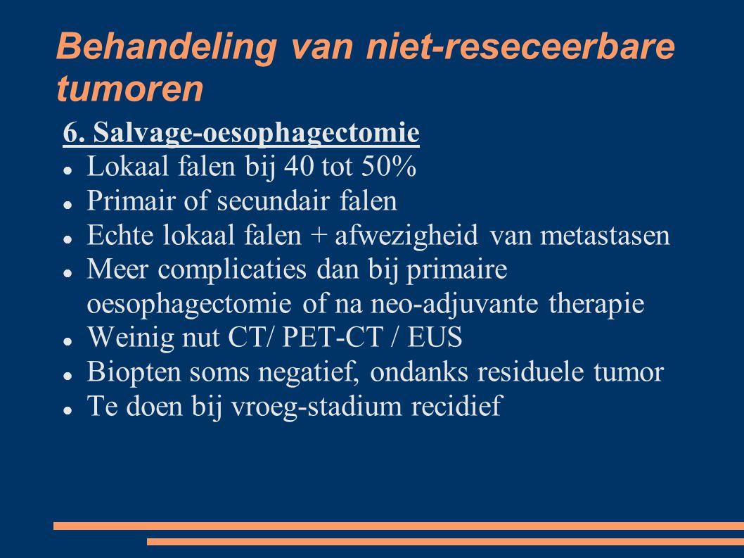 Behandeling van niet-reseceerbare tumoren