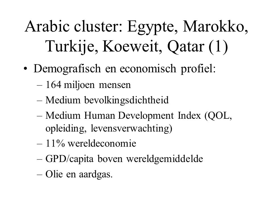 Arabic cluster: Egypte, Marokko, Turkije, Koeweit, Qatar (1)