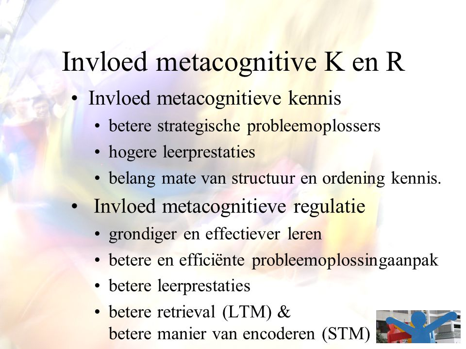 Invloed metacognitive K en R