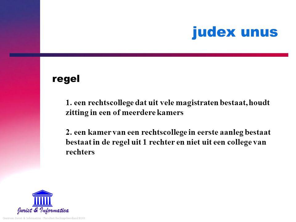 judex unus regel.