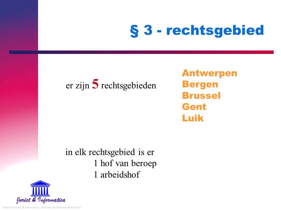 § 3 - rechtsgebied Antwerpen Bergen Brussel Gent Luik