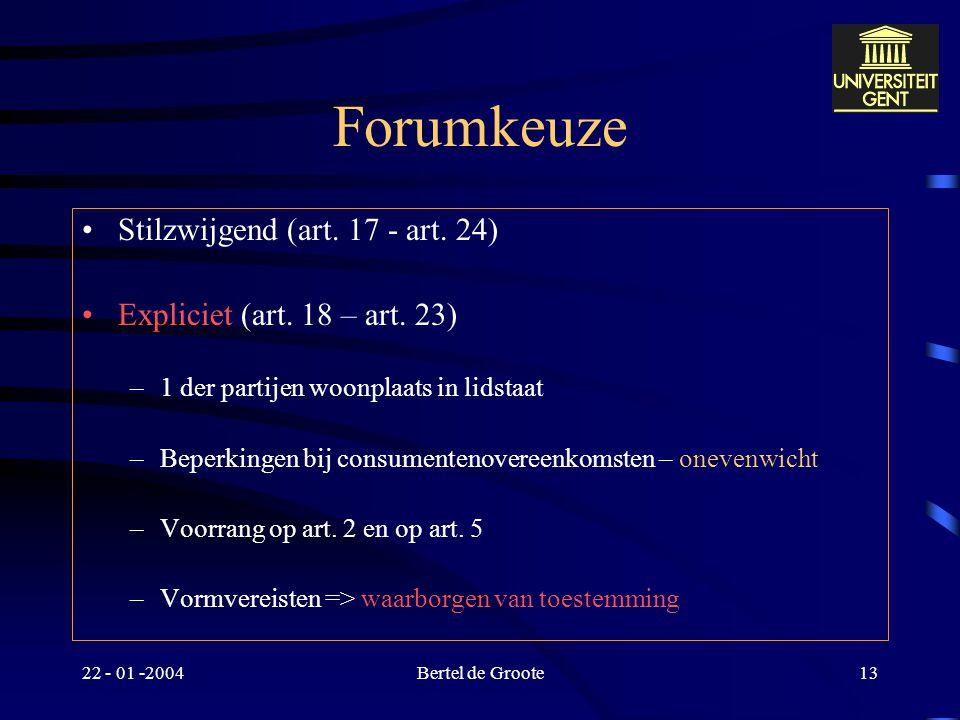 Forumkeuze Stilzwijgend (art. 17 - art. 24)