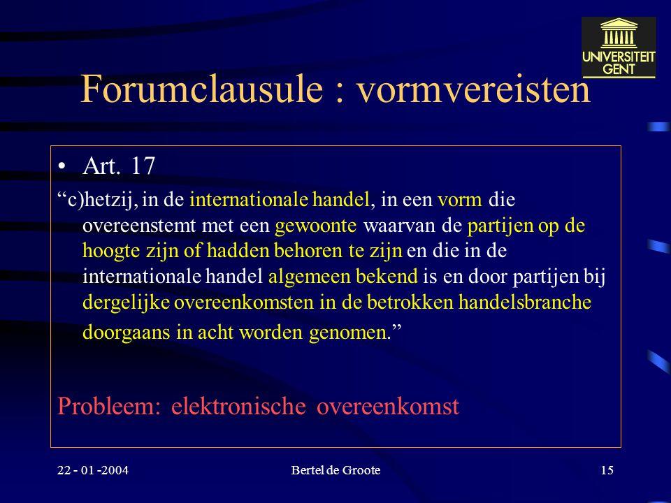 Forumclausule : vormvereisten