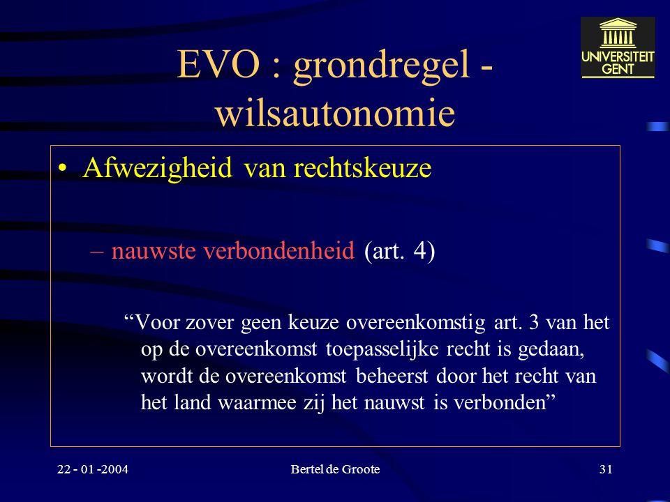 EVO : grondregel - wilsautonomie