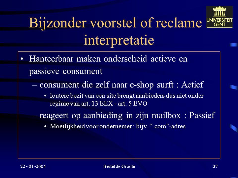 Bijzonder voorstel of reclame : interpretatie
