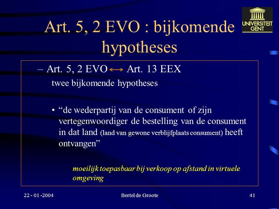 Art. 5, 2 EVO : bijkomende hypotheses