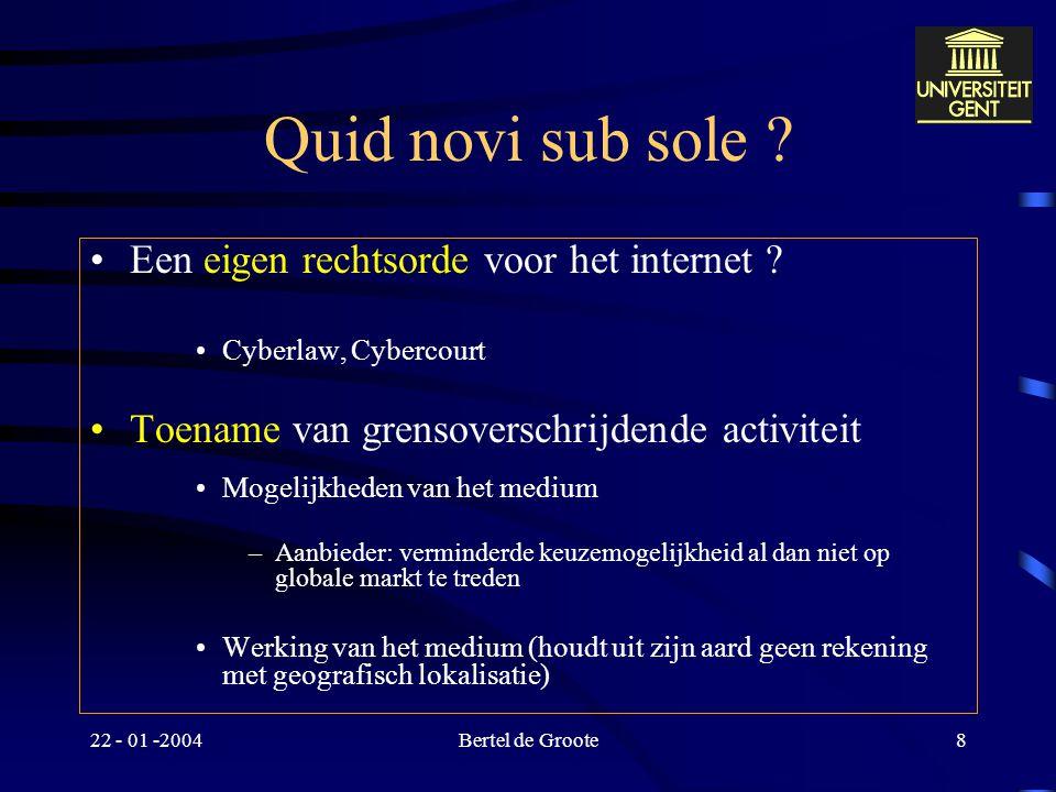 Quid novi sub sole Een eigen rechtsorde voor het internet