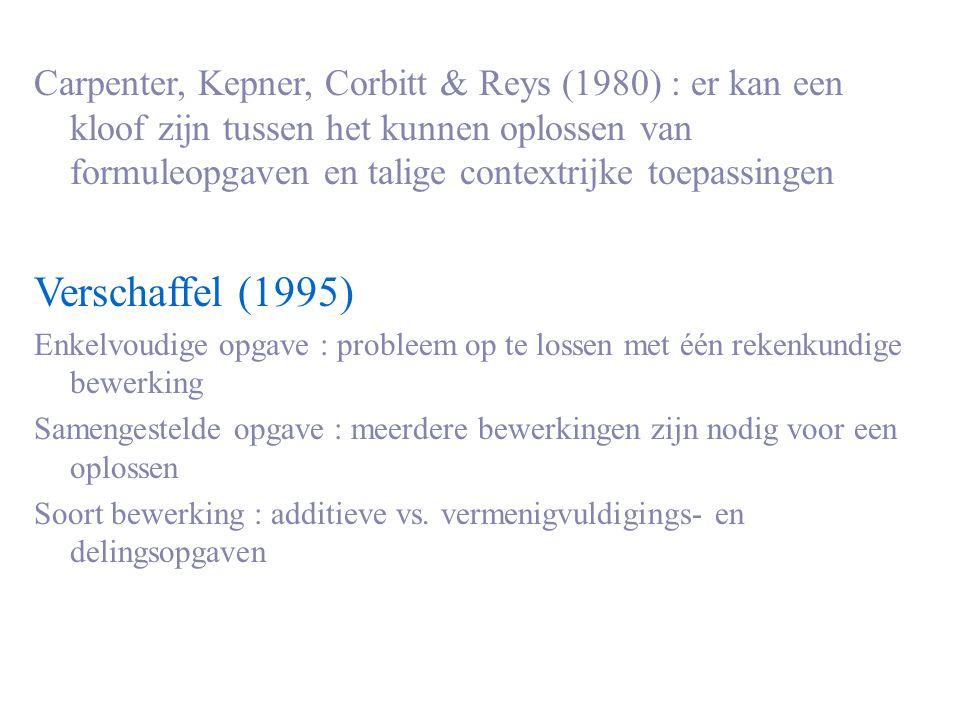 Carpenter, Kepner, Corbitt & Reys (1980) : er kan een kloof zijn tussen het kunnen oplossen van formuleopgaven en talige contextrijke toepassingen