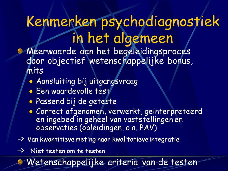 Kenmerken psychodiagnostiek in het algemeen