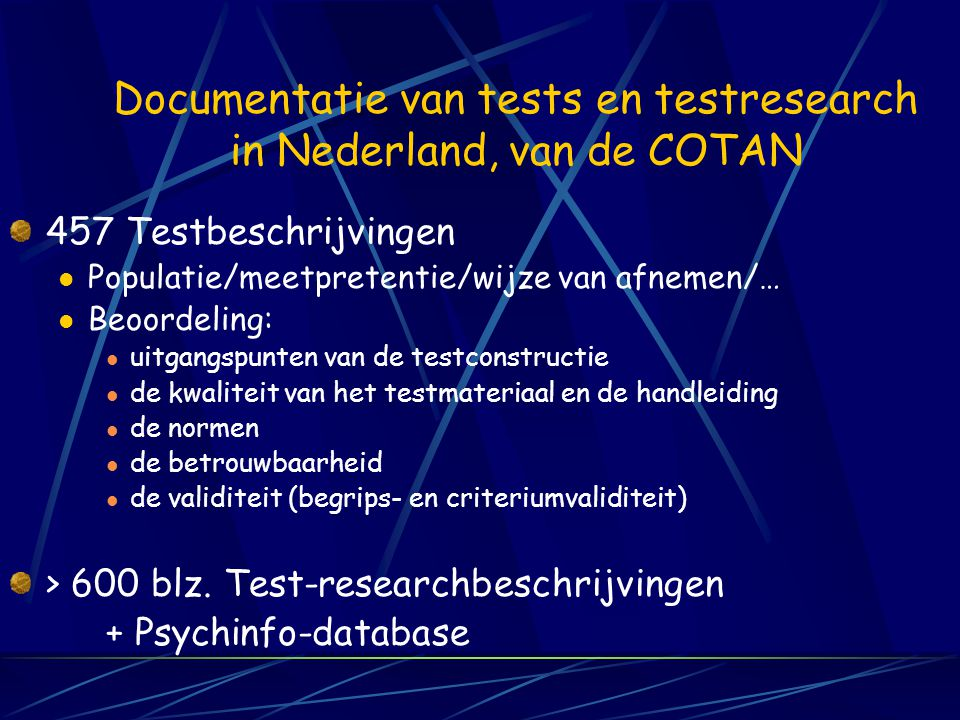 Documentatie van tests en testresearch in Nederland, van de COTAN