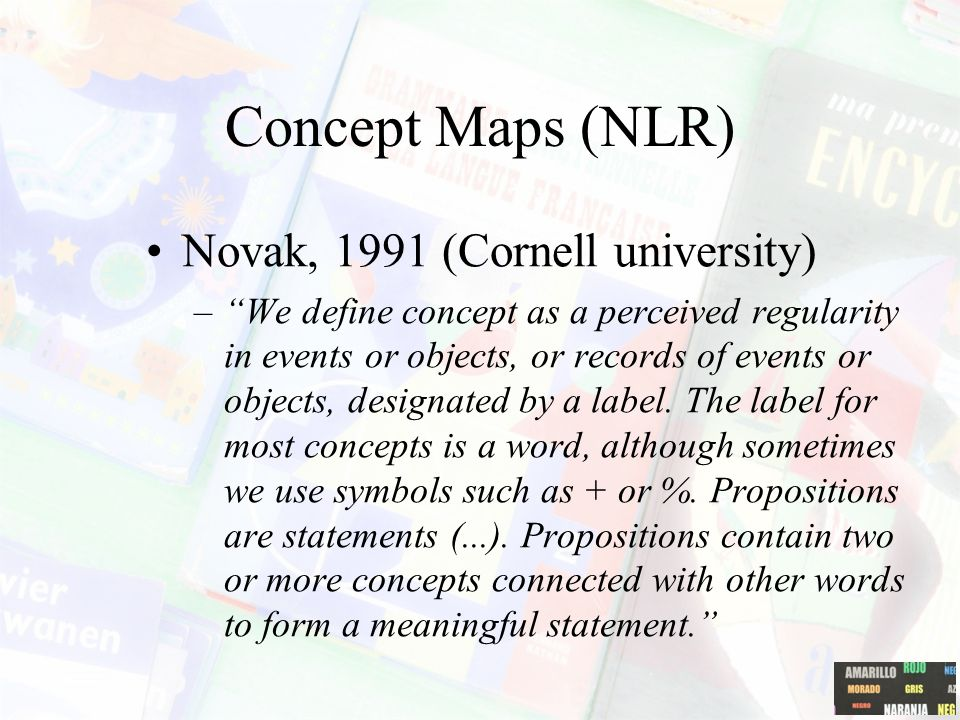 Concept Maps (NLR) Novak, 1991 (Cornell university)